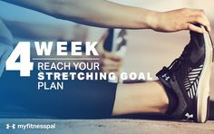 The 4-Week Reach Your Stretching Goal Plan