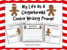 Freebie: My Life as a Gingerbread Writing Prompt - Learning 4 Keeps - TeachersPayTeachers.com