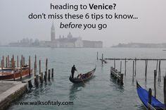 Six tips to know before you go to Venice, Italy