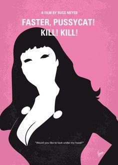 Faster, Pussycat! Kill! Kill! (1965) ~ Minimal Movie Poster by Chungkong #amusementphile