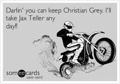 Damn straight!  Jax Teller is the ultimate bad boy! Ecard
