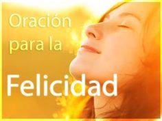 Oración para la Felicidad