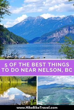 5 of the best things to do between Nelson, British Columbia & the historic town of Kaslo British Columbia, Columbia Road, Columbia Travel, Cool Places To Visit, Places To Travel, Travel Destinations, Nelson New Zealand, Columbia Outdoor, Visit Canada