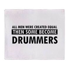 Drummers do it better @Christine Holmes for you ;)