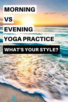Kai Life - Beach Vibes + Yoga Tribe Do you love to practice in the morning or at night? We're talking the benefits of an AM vs PM Yoga Practice. Set your yoga ritual during the best time of day for you. Night Yoga, Morning Yoga, Yoga Playlist, Beach Yoga, Yoga At Home, Bikram Yoga, Meditation Practices, Free Yoga, Yoga Benefits