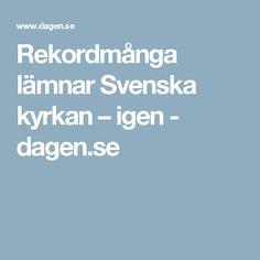 Rekordmånga lämnar Svenska kyrkan – igen - dagen.se