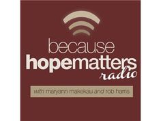 Loving Them Through It - Behind The Scenes of Martina August 23rd at 9:30 CDT by Because Hope Matters Radio | Country Music Podcasts
