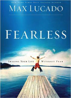 Bargain e-Book: Fearless {by Max Lucado} ~ $1.99!