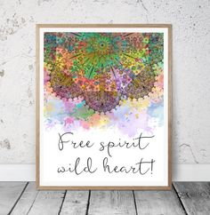 Free Spirit Wild Heart Colorful Bohemian Feathers
