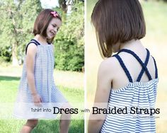 Make It and Love It    So......I couldn't make my baby girl a new re-purposed dress without making one for my 4 year old girl. Nope. This one is similar but has braided shoulder straps. And a bit of a criss-cross in the back. Just as simple and just as comfy. Perfect.  http://www.makeit-loveit.com/2011/07/re-purposing-tshirt-into-dress-or-top-with-braided-straps.html