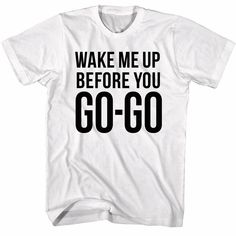 17c0a1ed9 Details about Wham George Michael Wake Me Up Before You Go-Go Men's T Shirt  Pop Music Merch
