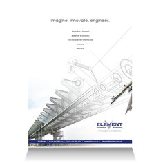 Element Consulting Engineers:  Generic brand positioning and service offering print advertisement.