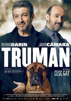Truman / Dir: Cesc Gay. Intèrprets: Ricardo Darín, Javier Cámara, Dolores Fonzi.