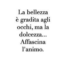La bellezza è... Italian Phrases, Italian Quotes, Words Quotes, Sayings, Osho, Powerful Words, True Words, Funny Images, Sentences