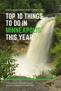 The Top 10 Things to Do in Minneapolis This Year