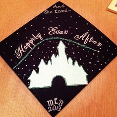 Decorated Grad Cap. Decorated Graduation Cap. Disney. Disneyland. Disney. Happily Ever After.