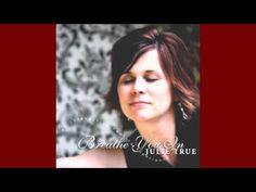 Breathe You In/Julie True - YouTube