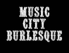 Click N' Win tickets in Nashville and Middle Tennessee- Music City Burlesque- Saturday, 7/20 at Marathon Music Works. http://www.nowplayingnashville.com/page/ClicknWin994