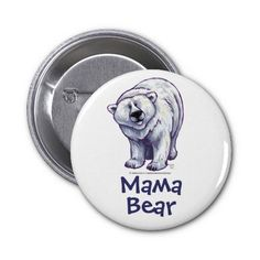 Mama Bear Polar Bear Button created by Imagine That! Design; Art by Traci Van Wagoner