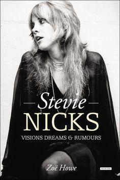 "FLEETWOOD MAC NEWS: Stevie Nicks: Stevie Nicks: Visions Dreams & Rumours ""A chiffon-tastic biography of Stevie Nicks"""