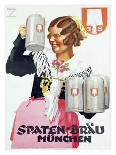 Spaten Brau by Ludwig Hohlwein 1925 Germany - Vintage Poster Reproduction. This German wine and spirits poster features a women in traditional white shawl holding 3 mugs in one hand and one in the other hand. Vintage Advertising Posters, Vintage Travel Posters, Vintage Advertisements, Vintage Ads, Beer Advertisement, Unique Vintage, Old Poster, Beer Poster, German Beer