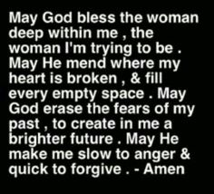 Took the words right out of me,I am sorry 4 any less than good thoughts, .u r woman.I hear u roar! Now Quotes, Life Quotes Love, Great Quotes, Bible Quotes, Quotes To Live By, Bible Verses, Inspirational Quotes, Scriptures On Anger, Hurt Quotes