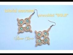 "Tutorial macramè orecchini ""Gold""/ Tutorial macramè earrings ""Gold""/ Diy tutorial - YouTube"