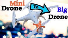 Turn Mini Drones into Bigger Drones !