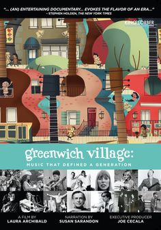 Amazon.com: Greenwich Village: Music That Defined a Generation: Susan Sarandon, Kris Kristofferson, Carly Simon, Don McLean, Arlo Guthrie, Pete Seeger, Tom Chapin, Judy Collins, Peter Yarrow, Laura Archibald: Movies & TV