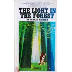 The Light in the Forest-Conrad Richter