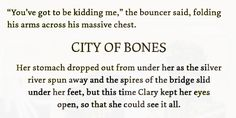 First and Last line City of Bones