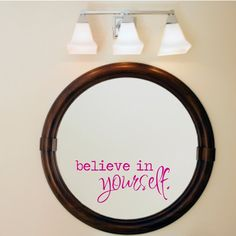 Believe in yourself inspirational wall decal mirror decal
