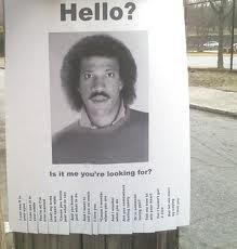 Hello? Is it me you're looking for...