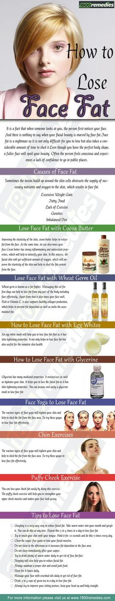 But there are various home remedies as well as exercises that will help you how to lose face fat effectively