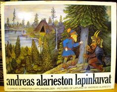 Andreas Alarieston lapinkuvat =: Andreas Alariestos lapplandsbilder = Pictures of Lapland by Andreas Alariesto (Finnish Edition) Scandinavian, Artists, Pictures, Painting, Image, Libros, Photos, Painting Art, Paintings