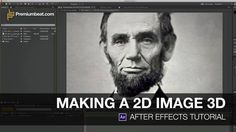 Video Tutorial: Making a 2D Image 3D in After Effects on Vimeo