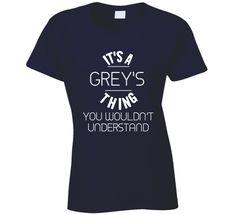 It's A Grey's Thing You Wouldn't Understand Grey's Anatomy Superfan T Shirt Greys Anatomy Tshirts, Greys Anatomy Gifts, Greys Anatomy Memes, Grey Anatomy Quotes, Grays Anatomy, Derek Shepherd, Funny Tee Shirts, Cool T Shirts, Grey's Anatomy Clothes