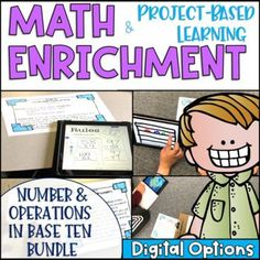 Math Project Based Learning & Enrichment Number & Operations in Base Ten BUNDLE