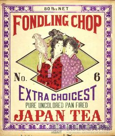"""""""Fondling Chop Extra Choicest Japan Tea Pure Uncolored Pan Fried"""" Japanese tea label with artwork of women in kimonos"""