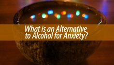 Not everyone likes to drink and wants to indulge. This is why people look for an alternative to alcohol for anxiety. Here is what you can try instead: