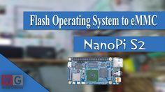 Flash Debian OS to NanoPi S2 eMMC | NanoPi