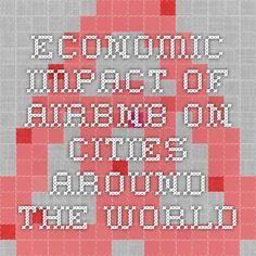 Economic impact of AirBnb on cities around the world
