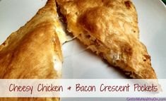 Cheesy Chicken & Bacon Crescent Pockets - A quick and easy dinner recipe for the family.