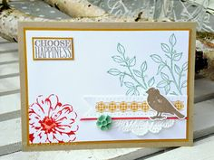 Stamping and Blogging Cards For Friends, Friend Cards, Choose Happiness, Stampin Up Catalog, Bird Cards, Making Cards, Stamping Up, Scrapbook Cards, I Card