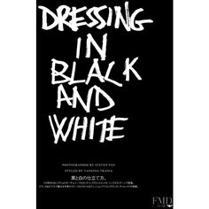 Dressing In Black And White found on Polyvore featuring text, words, backgrounds, quotes, pictures, magazine, filler, phrase and saying