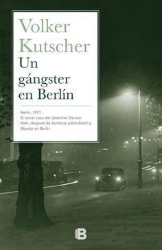 http://peroquelocuradelibros.blogspot.com.es/2015/11/un-gangster-en-berlin-volker-kutscher.html