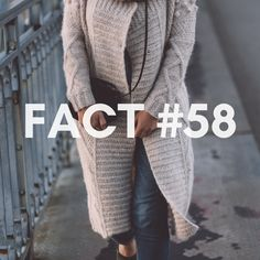 Fact Did you knew? Cardigans are comfortable and cozy pieces to wear now, but when they were first made, the idea was to create a knitted military jacket. Cardigans, Sweaters, All About Fashion, Military Jacket, Cozy, Facts, Brand New, Create, How To Wear