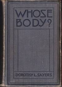 Find Whose Body? by Sayers, Dorothy L - 1923 - from Monroe Bridge Books, MARIAB Member and Biblio.com