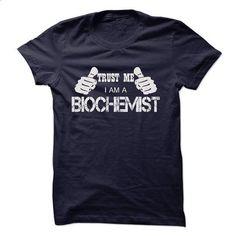 BIOCHEMIST #shirt #T-Shirts. BUY NOW => https://www.sunfrog.com/LifeStyle/BIOCHEMIST-50088432-Guys.html?60505