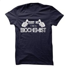 BIOCHEMIST - #customized hoodies #army t shirts. I WANT THIS => https://www.sunfrog.com/LifeStyle/BIOCHEMIST-50088432-Guys.html?id=60505